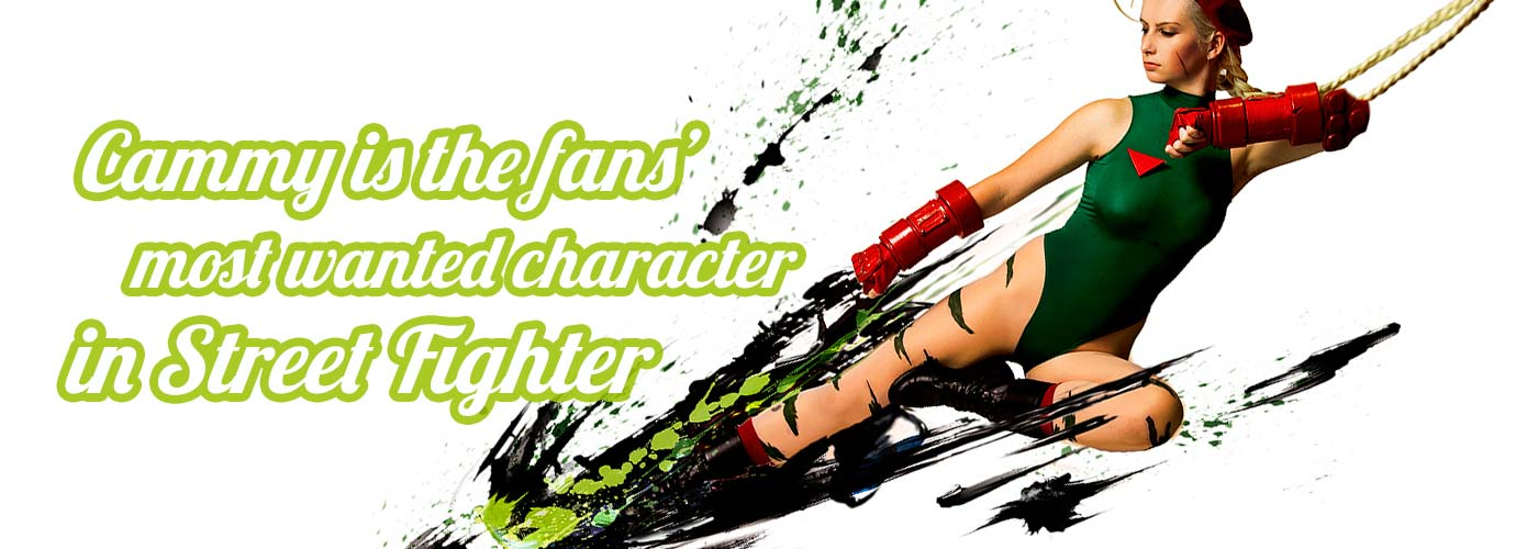 Cammy is the fans' most wanted character in Street Fighter